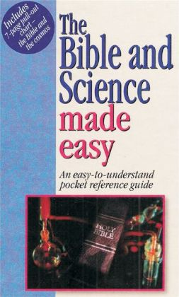 The Bible and Science Made Easy