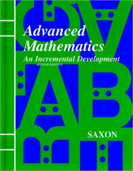 Saxon Advanced Math, 2nd Edition Answer Key & Tests