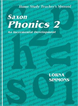 Saxon Phonics 2: Homeschool Teacher's Edition First Edition 2001