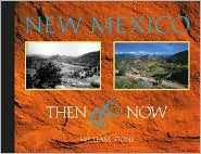New Mexico Then and Now: Contemporary Rephotography