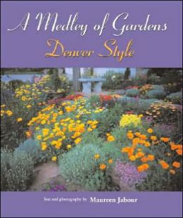 Medley of Gardens: Denver Style