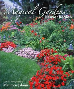 Magical Gardens: Denver Region
