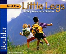 Just for Little Legs: Family Hikes with Children in Boulder