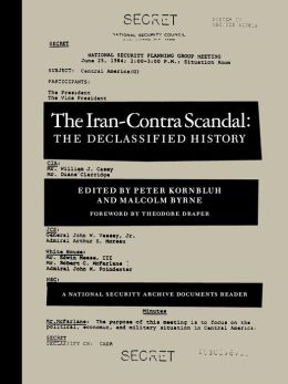 Iran-Contra Scandal: The Declassified History