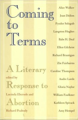 Coming to Terms: A Literary Response to Abortion
