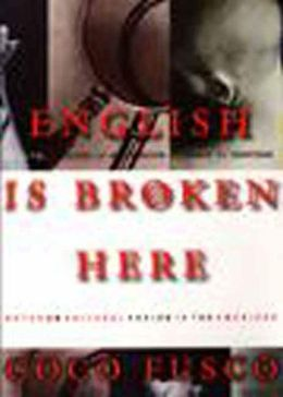 English Is Broken Here: Notes on Cultural Fusion in the Americas