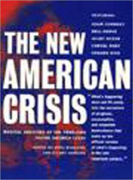 New American Crisis: Radical Analyses of the Problems Facing America Today