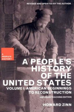 A People's History of the United States, Volume I: American Beginnings to Reconstruction