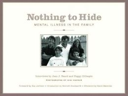 Nothing to Hide: Mental Illness in the Family