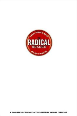 Radical Reader: A Documentary History of the American Radical Tradition