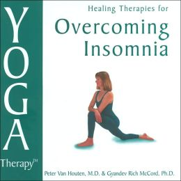 Yoga Therapy for Overcoming Insomnia (Yoga Therapy Series)