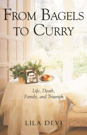 From Bagels to Curry: Life, Death, Family, and Triumph