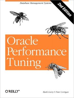 Oracle Performance Tuning [With *]