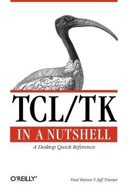 Tcl/Tk In A Nutshell