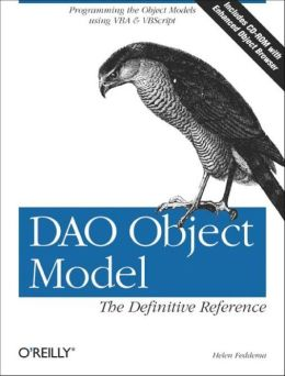 Access & DAO Object Models: The Definitive Reference