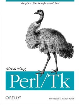 Mastering Perl/Tk:Graphical User Interfaces in Perl