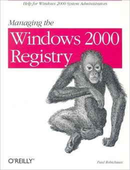 Managing the Windows 2000 Registry