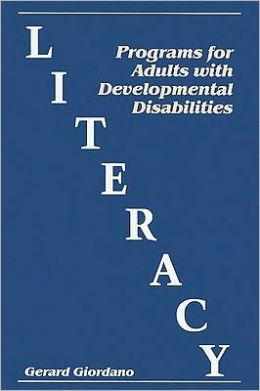 Literacy Programs for Adults with Developmental Disabilities