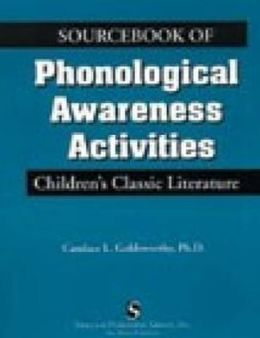 Sourcebook of Phonological Awareness Activities Vol I: Children's Classic Literature