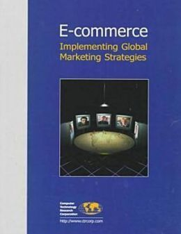 E-Commerce: Implementing Global Marketing Strategies
