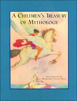 A Children's Treasury of Mythology