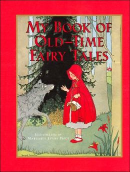 My Book of Old-Time Fairy Tales