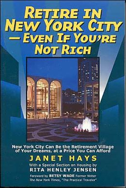 Retire in New York City - Even if You're Not Rich
