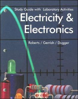 Electricity and Electronics: With Laboratory Activities