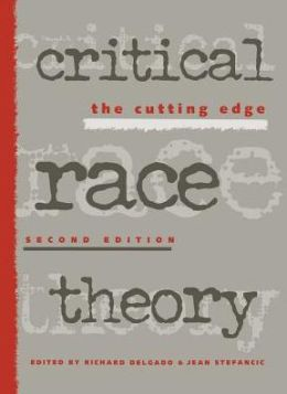 Critical Race Theory 2Nd Ed