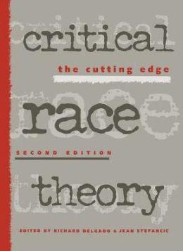 Critical Race Theory 2Nd Ed