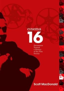 Cinema 16: Documents toward a History of the Film Society