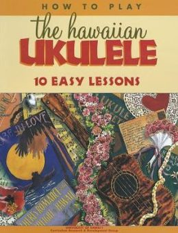 How to Play The Hawaiian Ukulele Book