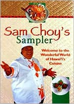 Sam Choy's Sampler