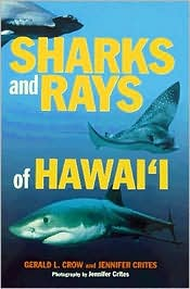 Sharks & Rays of Hawaii