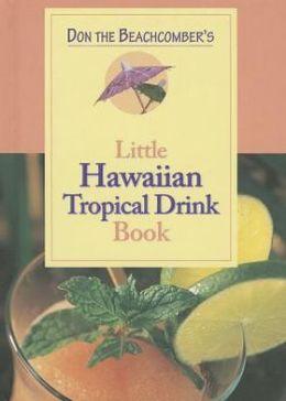 Little Hawaiian Tropical Drink Book