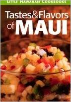 Tastes and Flavors of Maui