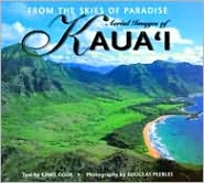 From the Skies of Paradise: Aerial Images of Kauai