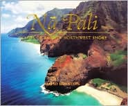 Na Pali: Images of Kauai's Northwest Shore