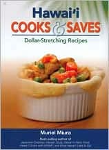 Hawaii Cooks and Saves: Dollar-Stretching Recipes
