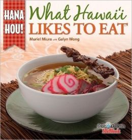 What Hawaii Likes to Eat: Hana Hou