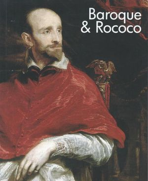 Baroque & Rococo: The Pocket Visual Encyclopedia