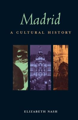 Madrid: A Cultural and Literary Companion