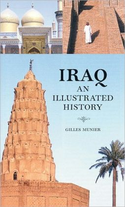 Iraq: An Illustrated History and Guide