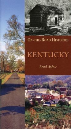 Kentucky: On-The-Road Histories