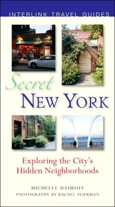 Secret New York: Exploring the City's Hidden Neighbourhoods