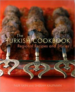 Turkish Cookbook: Regional Recipes and Stories
