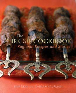 Turkish Cookbook: Regional Recipes and Stories