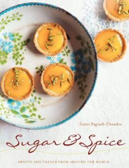 Sugar and Spice: Sweet Treats from Around the World