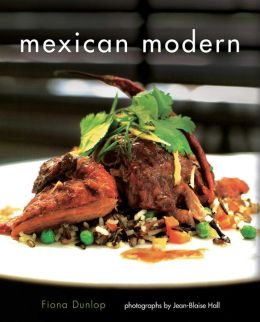 Mexican Modern: Food from Mexico