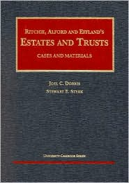 Ritchie, Alford and Effland's Estates and Trusts: Cases and Materials